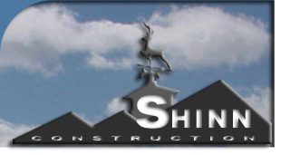 Shinn Construction, high quality residential construction and remodeling